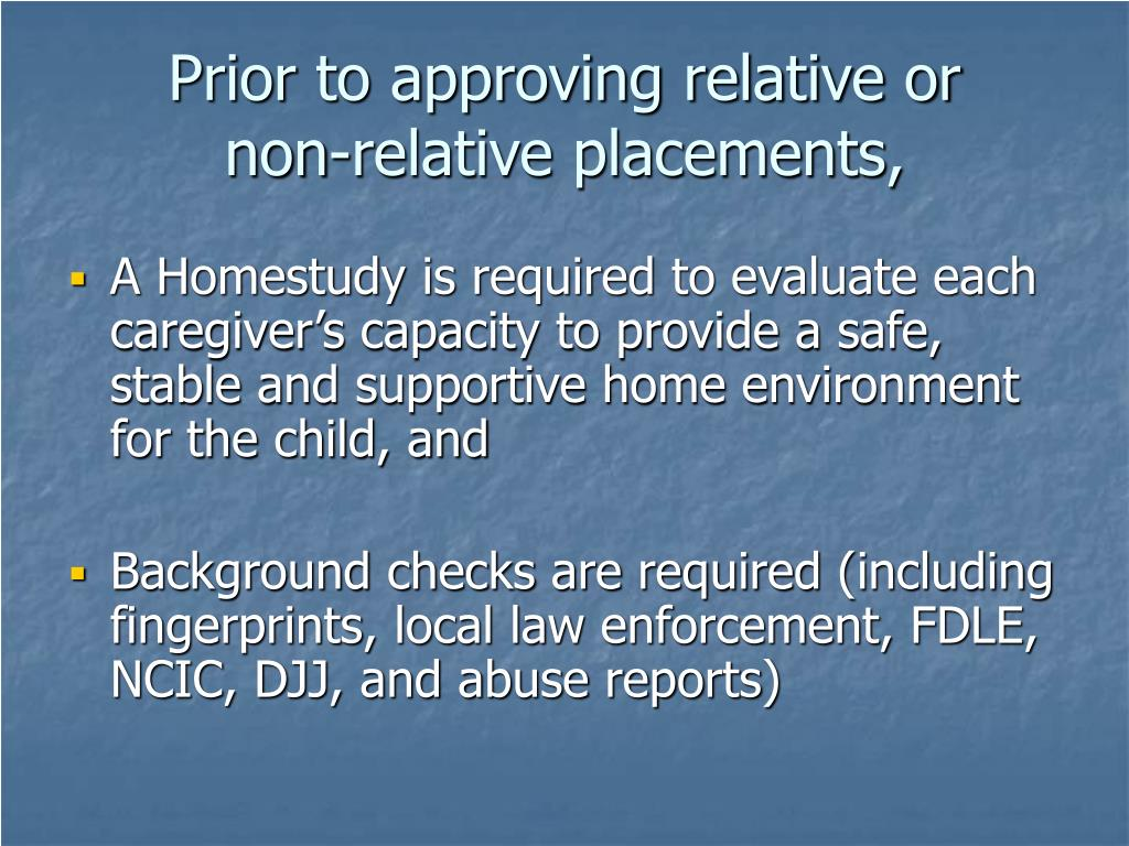 Prior to approving relative or