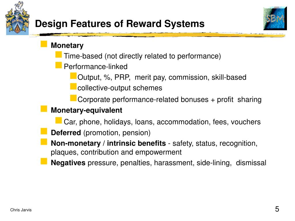 Design Features of Reward Systems