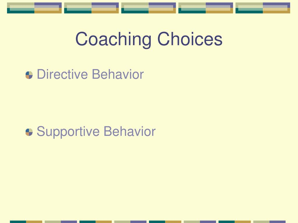 Coaching Choices