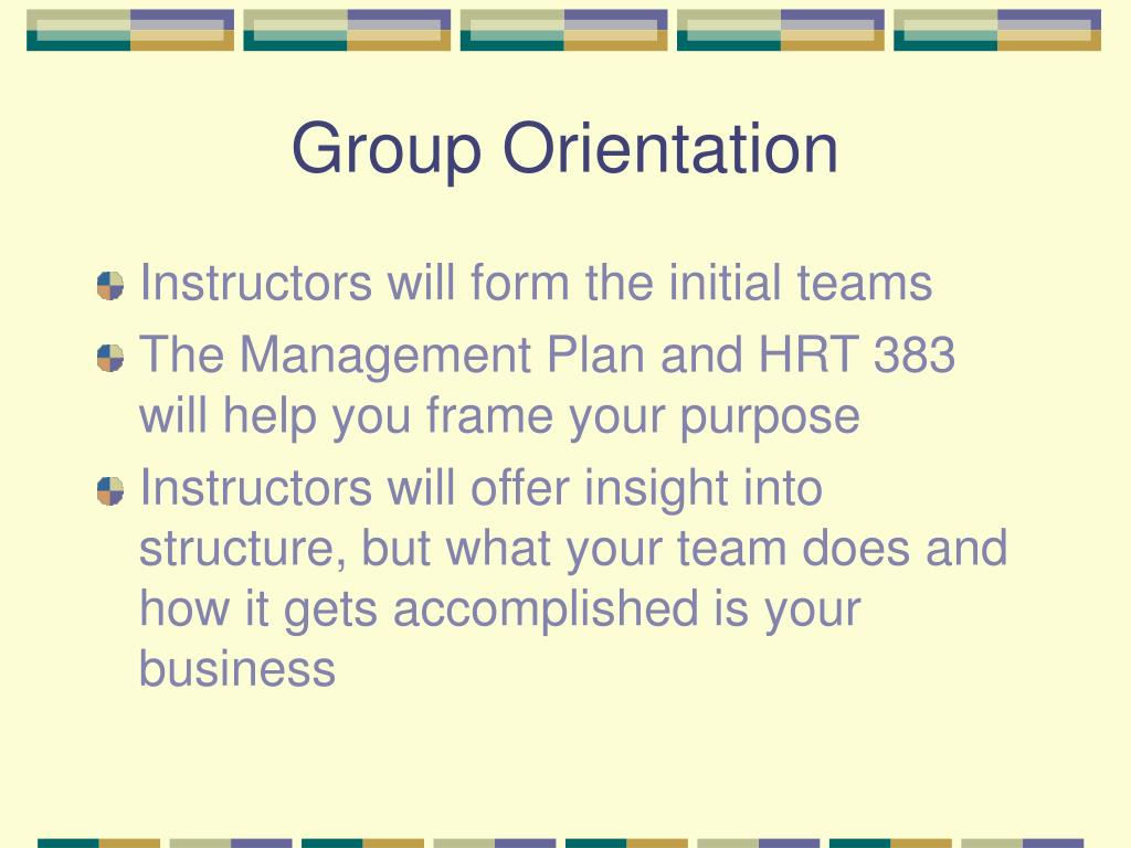 Group Orientation