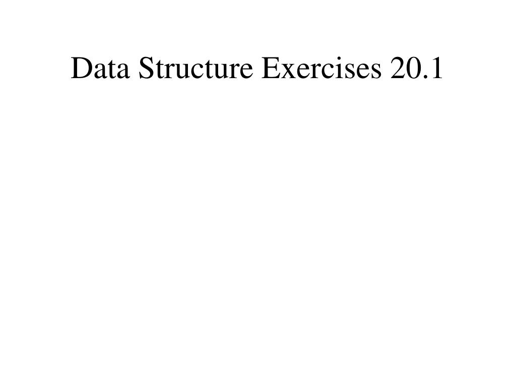 Data Structure Exercises 20.1