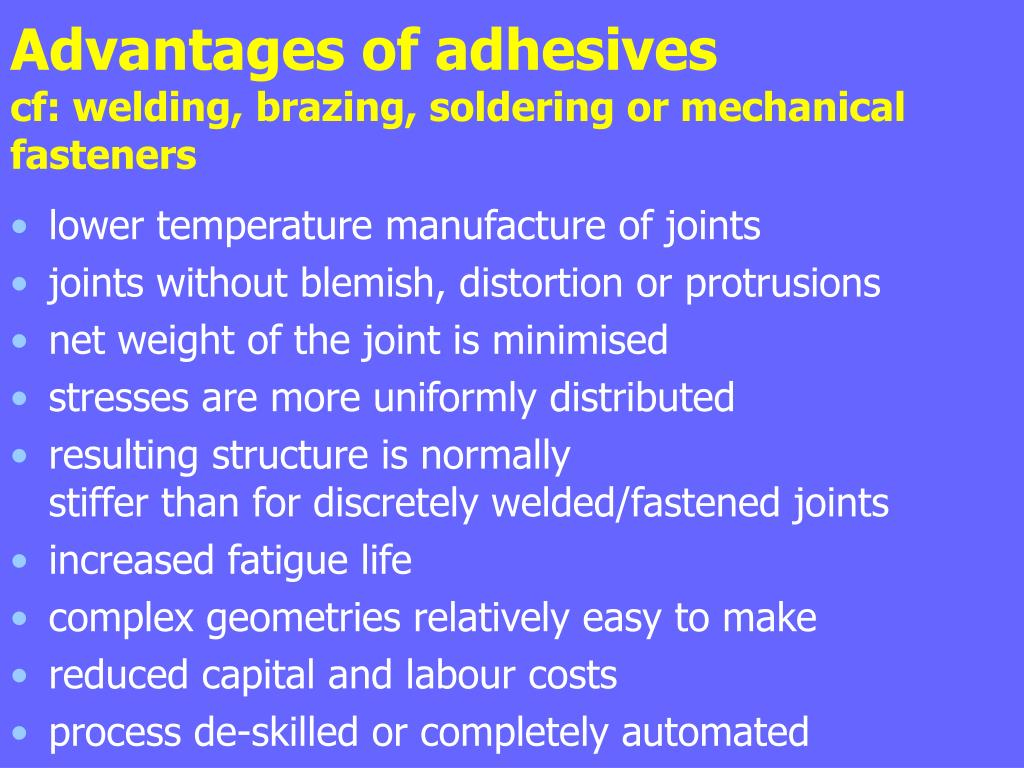 Advantages of adhesives