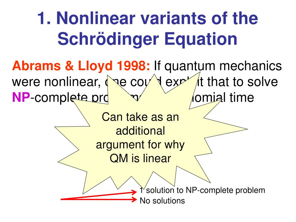 Can take as an additional argument for why QM is linear
