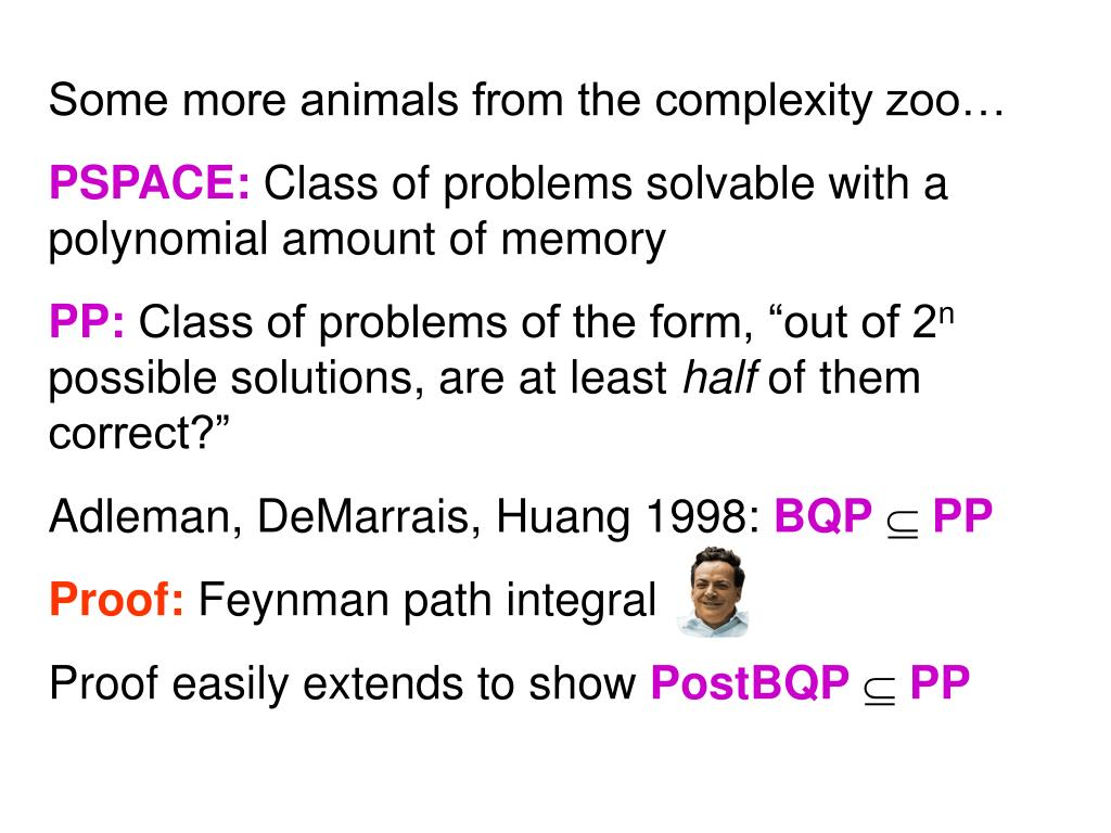 Some more animals from the complexity zoo…