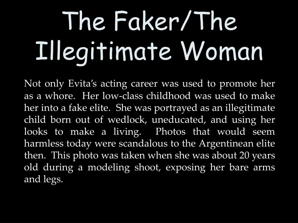 The Faker/The Illegitimate Woman