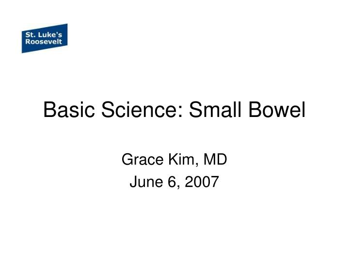 Basic science small bowel