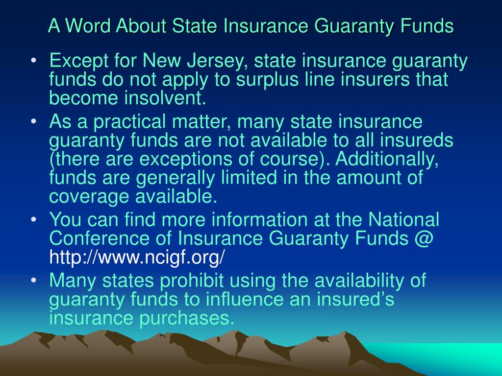 A Word About State Insurance Guaranty Funds