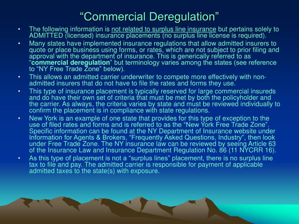 """Commercial Deregulation"""