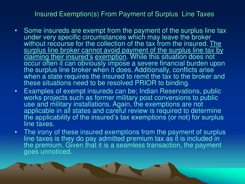 Insured Exemption(s) From Payment of Surplus  Line Taxes