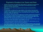 payment of surplus line taxes and fees