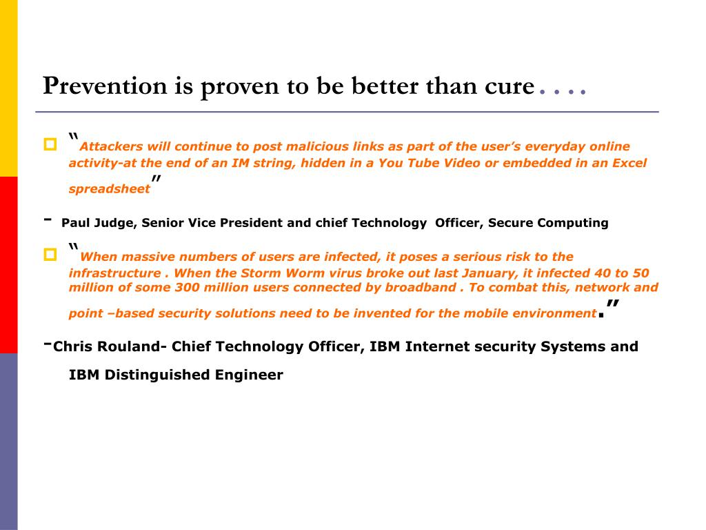 Prevention is proven to be better than cure