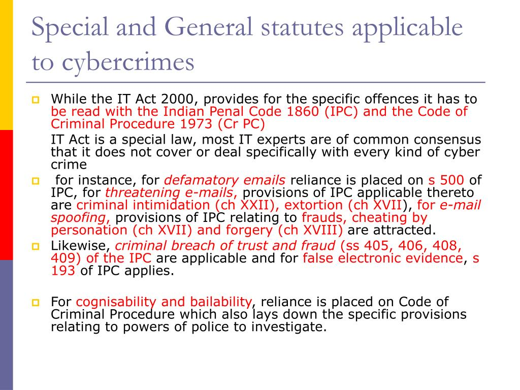 Special and General statutes applicable to cybercrimes