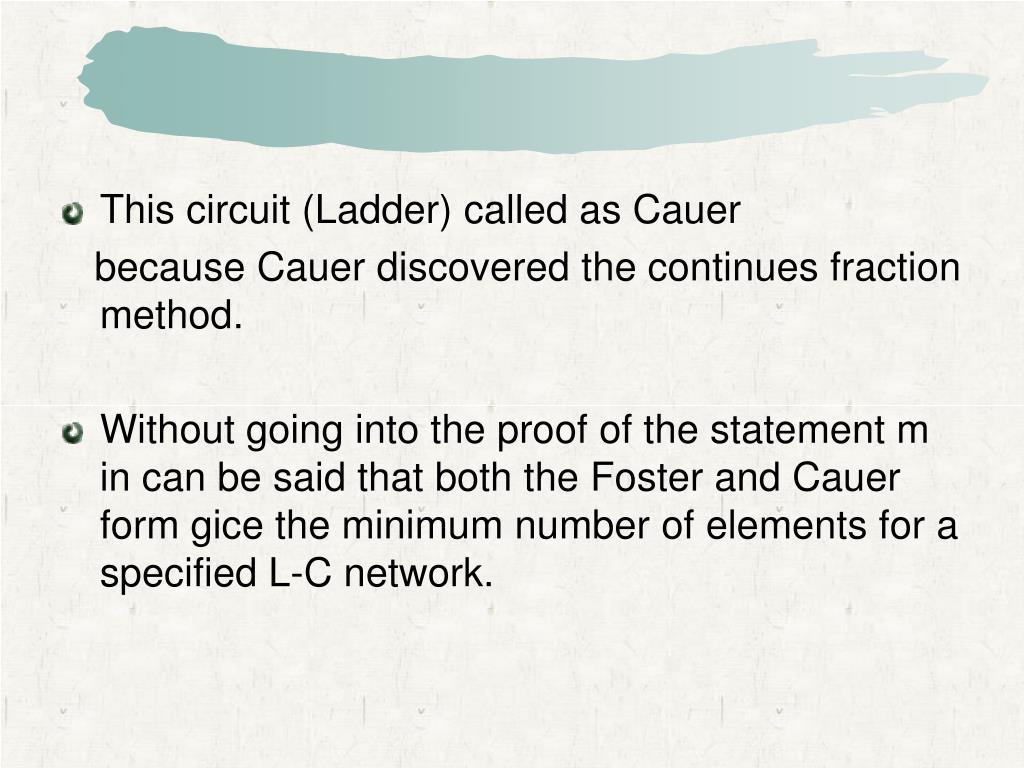 This circuit (Ladder) called as Cauer