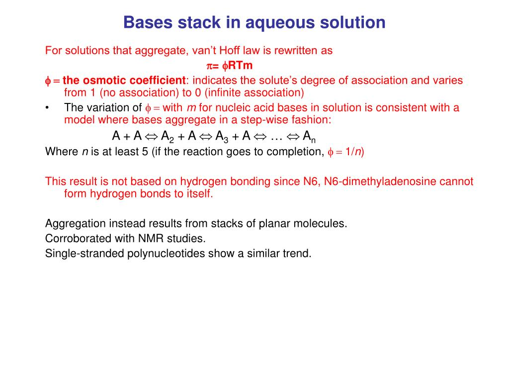 Bases stack in aqueous solution