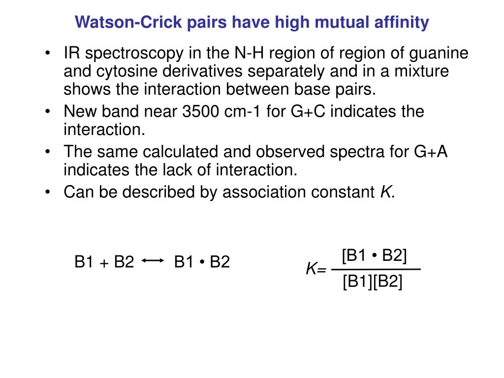 Watson-Crick pairs have high mutual affinity