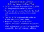 fernando henrique cardoso risks and options for brazil today