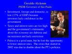 geraldo alckmin psdb governor of s o paulo