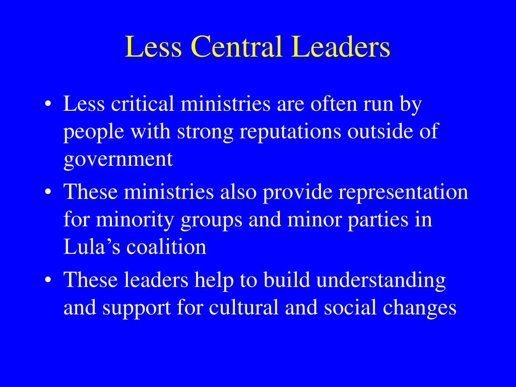 Less Central Leaders