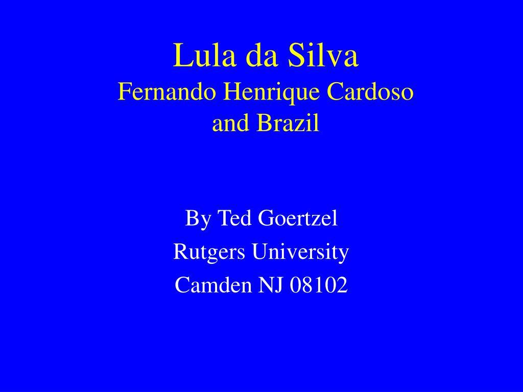 lula da silva fernando henrique cardoso and brazil