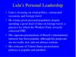 lula s personal leadership