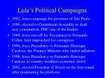 lula s political campaigns