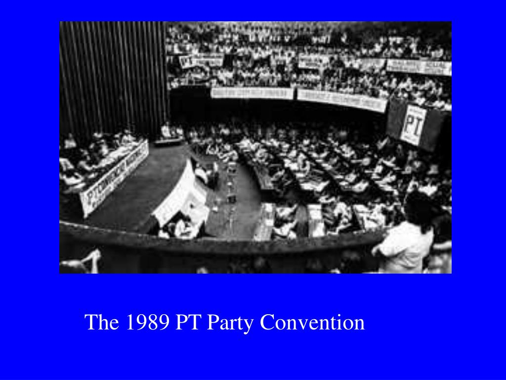 The 1989 PT Party Convention