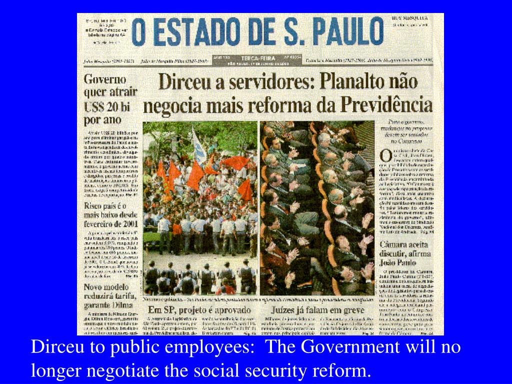 Dirceu to public employees:  The Government will no longer negotiate the social security reform.