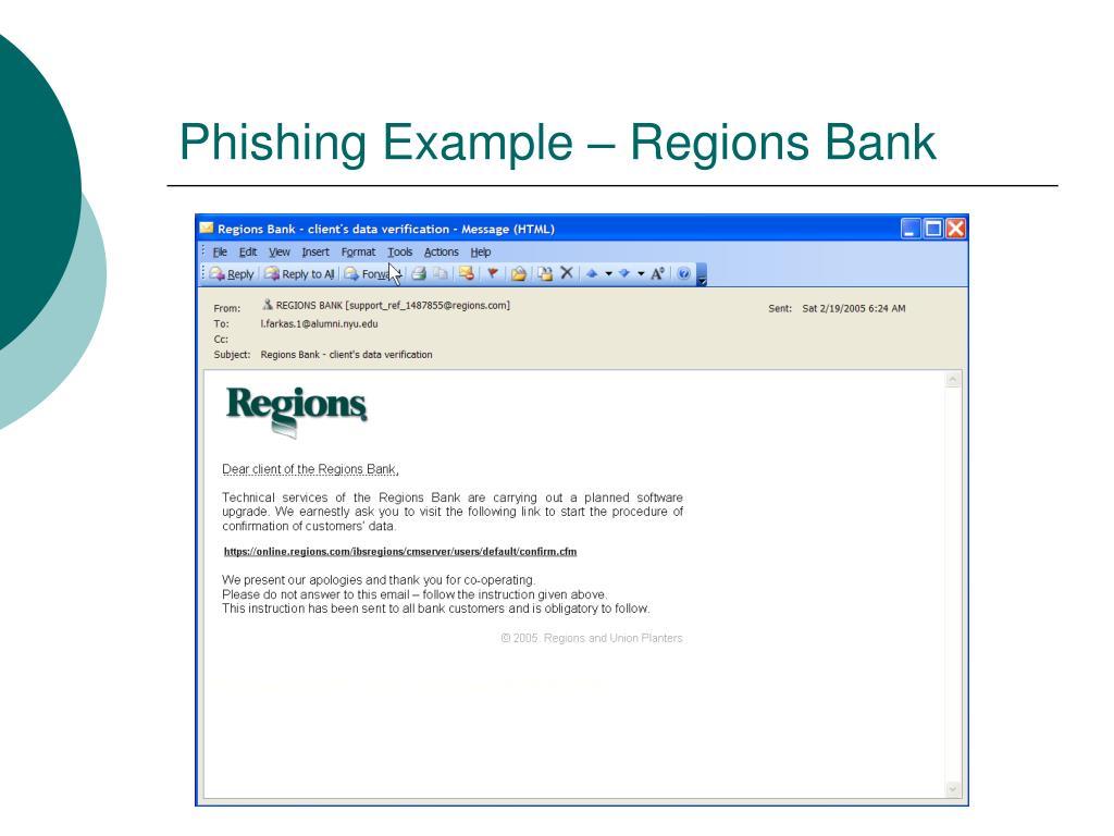 Phishing Example – Regions Bank