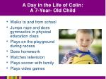 a day in the life of colin a 7 year old child