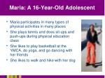 maria a 16 year old adolescent