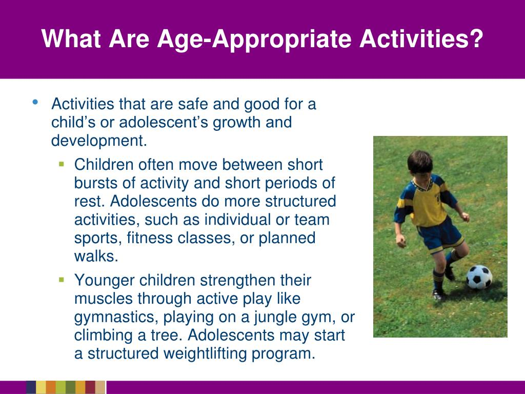What Are Age-Appropriate Activities?