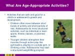what are age appropriate activities