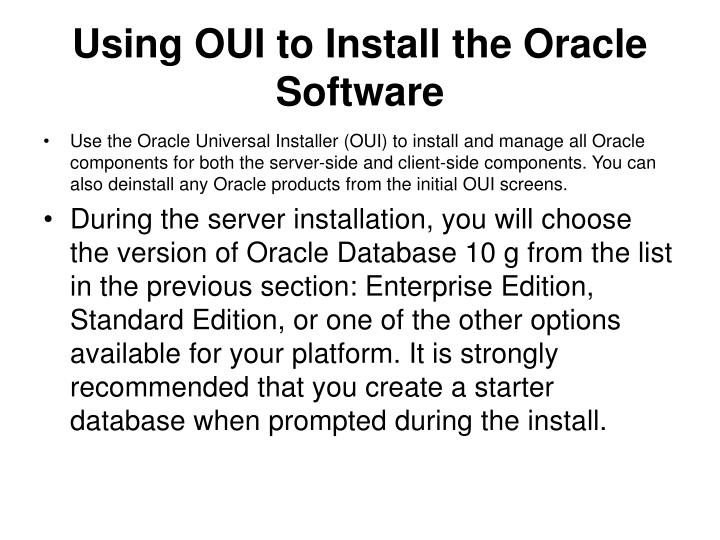 Using OUI to Install the Oracle Software