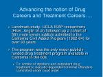 advancing the notion of drug careers and treatment careers