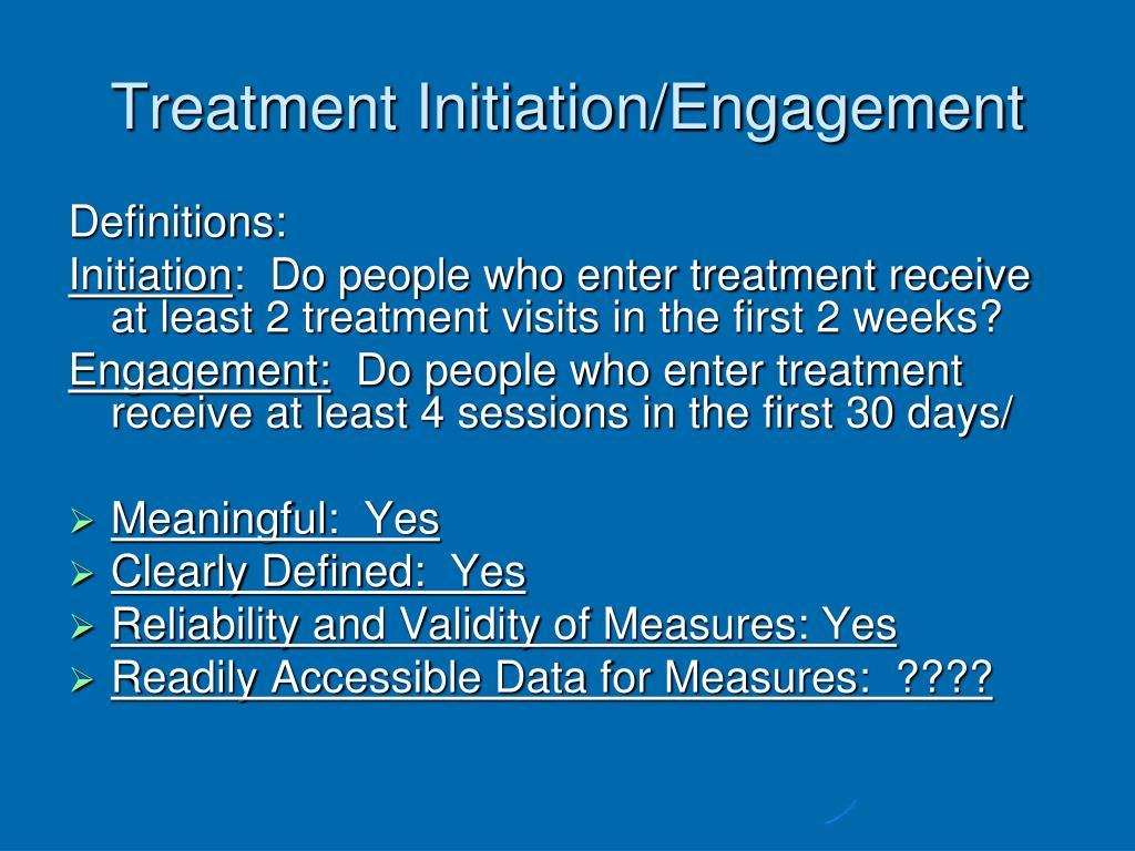 Treatment Initiation/Engagement