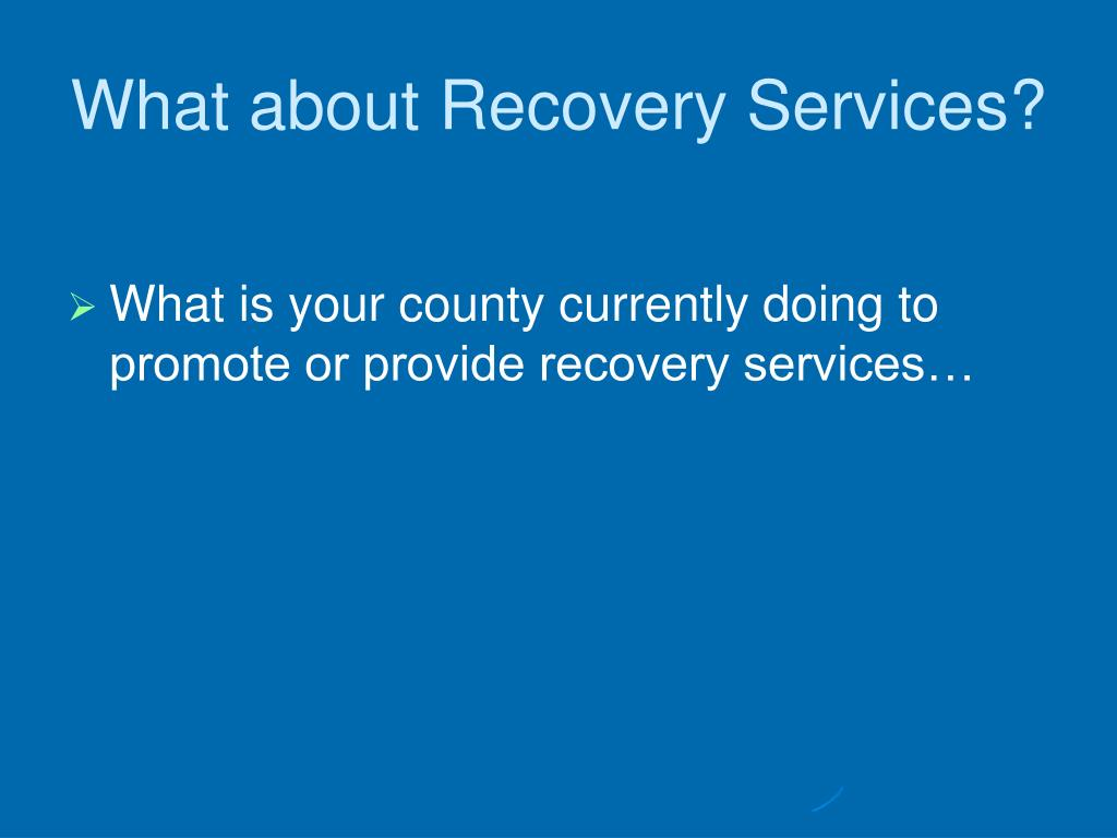 What about Recovery Services?