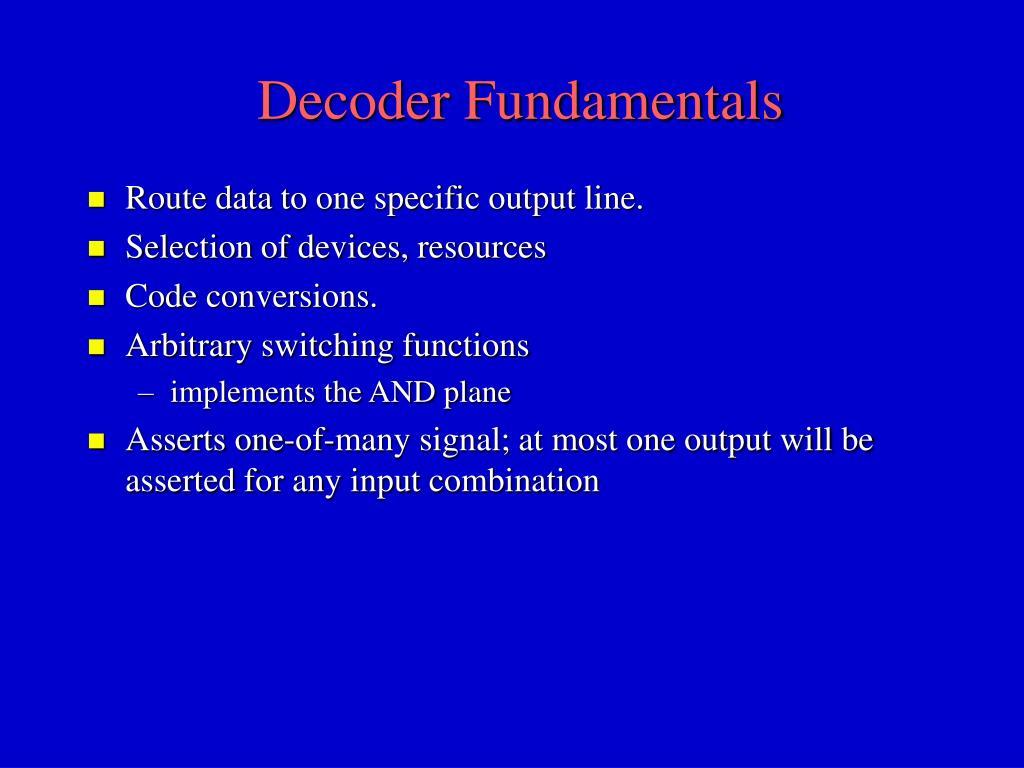 Decoder Fundamentals