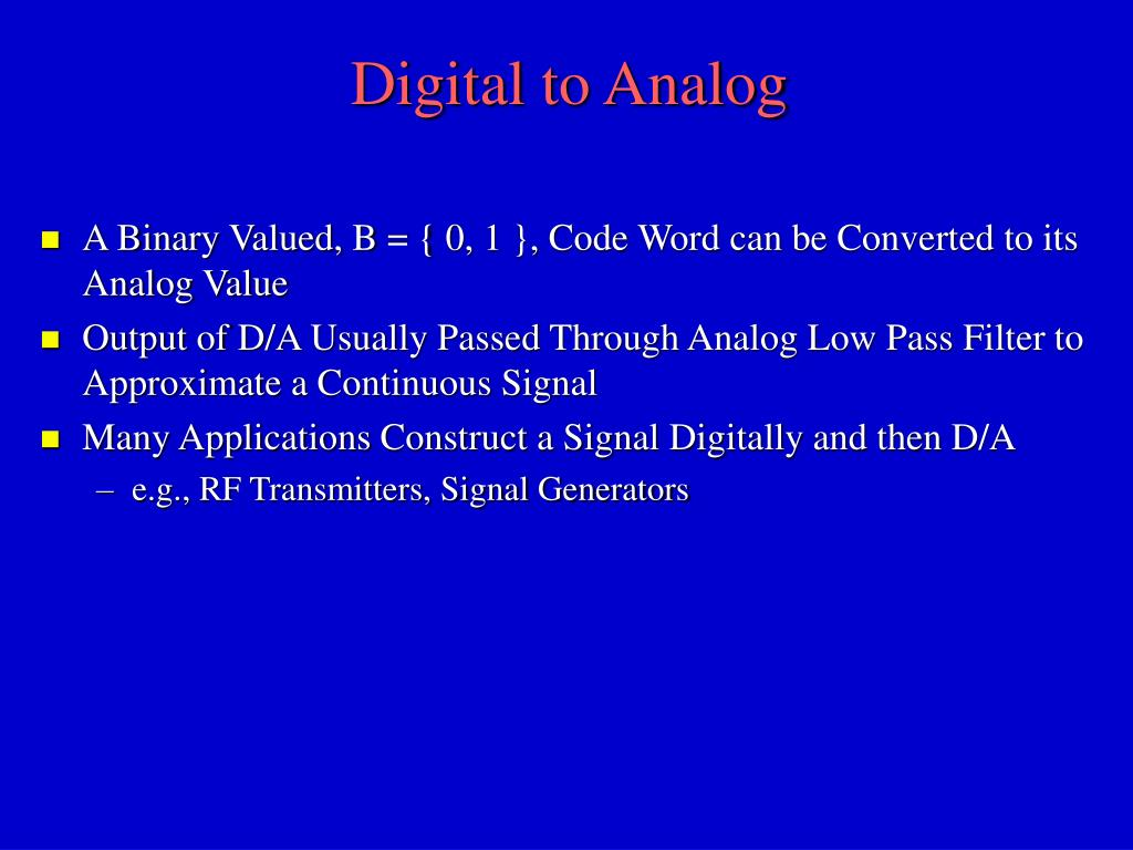Digital to Analog