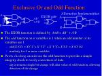 exclusive or and odd function