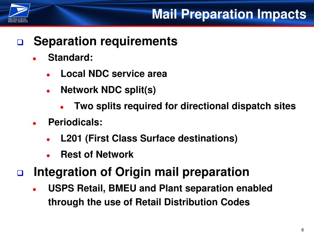 Mail Preparation Impacts