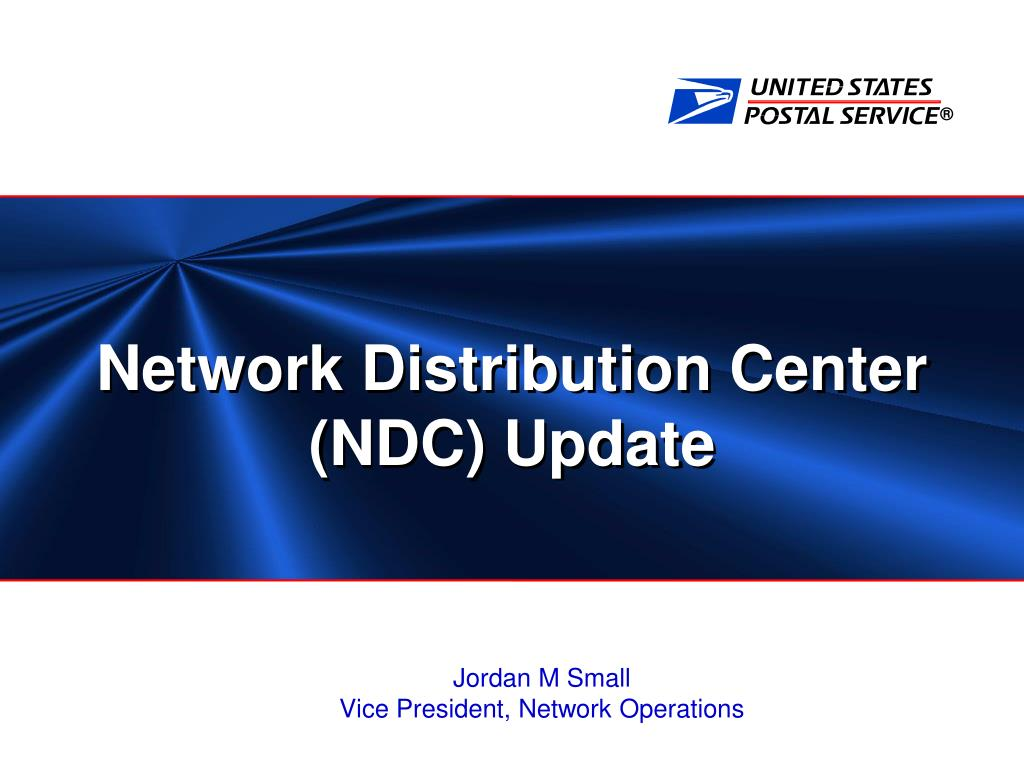 Network Distribution Center (NDC) Update