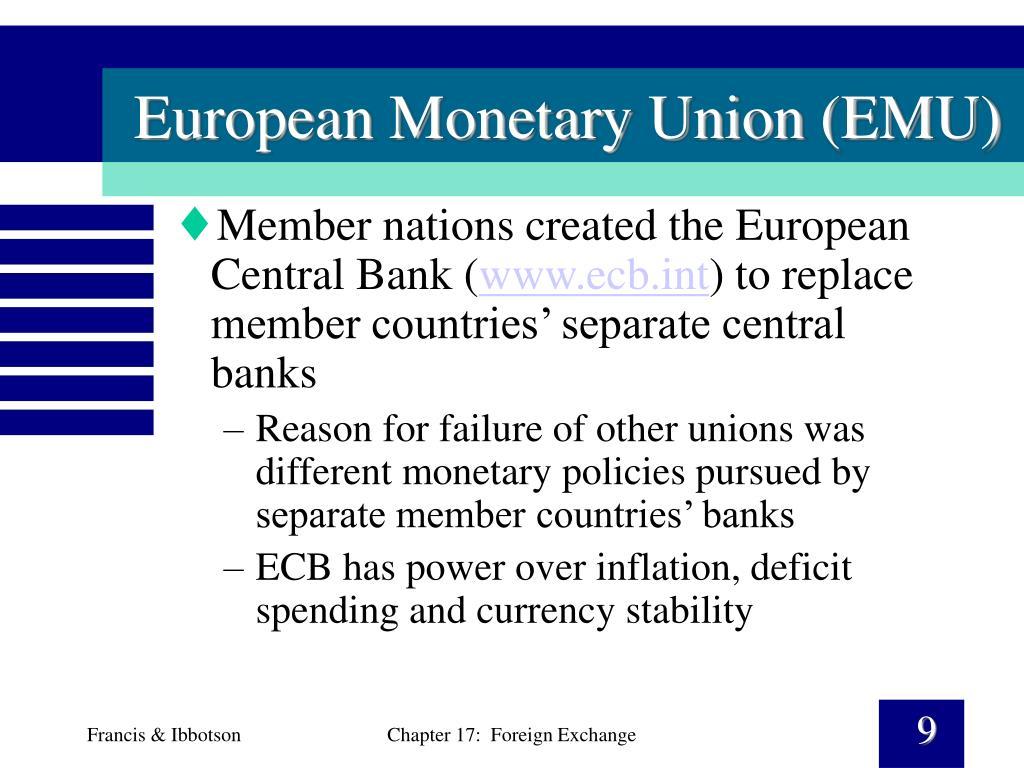 European Monetary Union (EMU)
