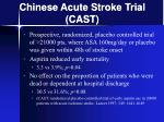 chinese acute stroke trial cast