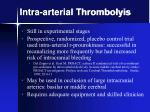 intra arterial thrombolyis
