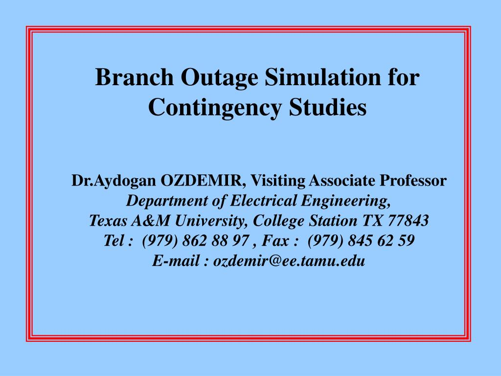 Branch Outage Simulation for Contingency Studies