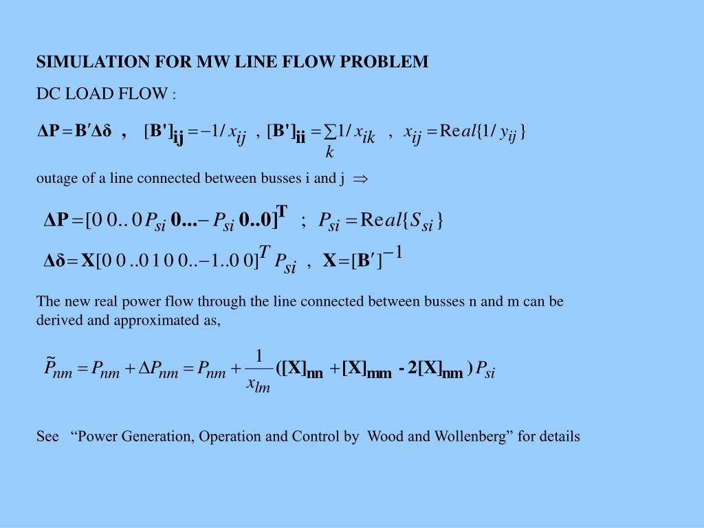SIMULATION FOR MW LINE FLOW PROBLEM