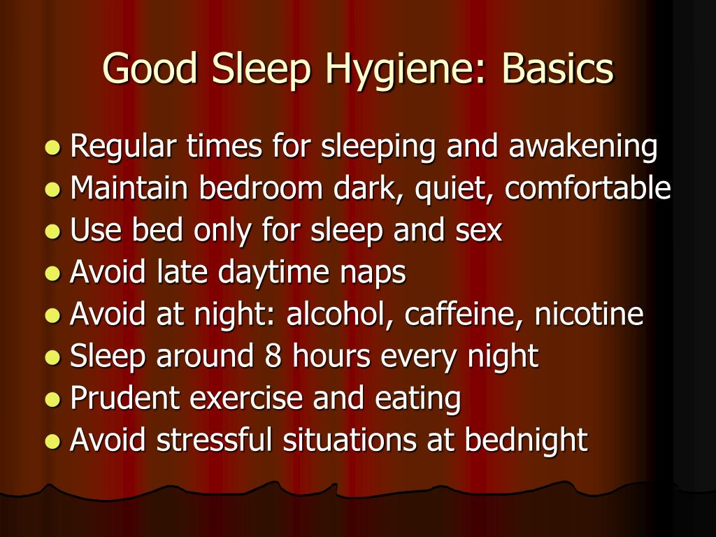 Good Sleep Hygiene: Basics