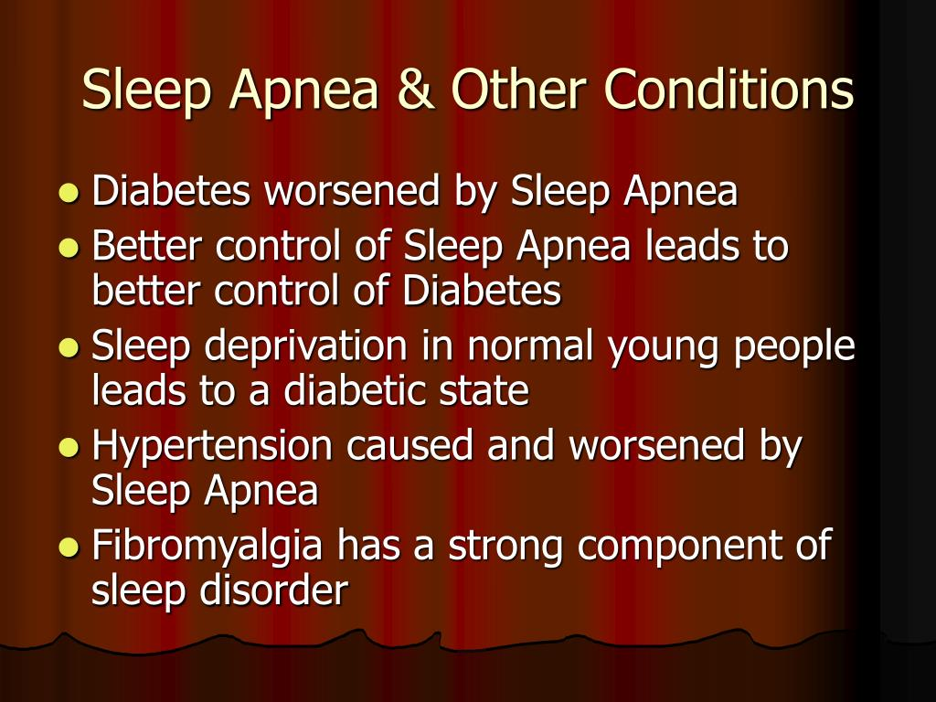 Sleep Apnea & Other Conditions