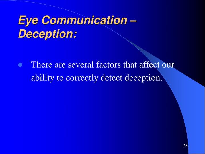 Eye Communication – Deception: