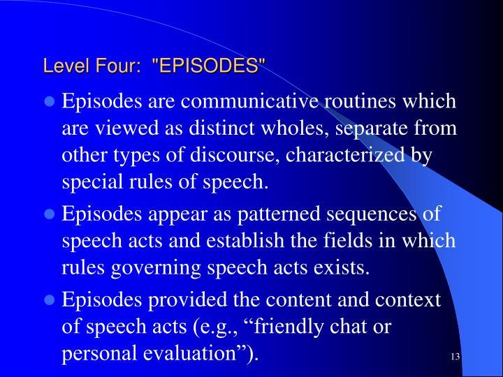 "Level Four:  ""EPISODES"""